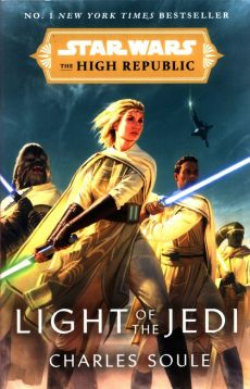 Star Wars: Light of the Jedi - Charles Soule