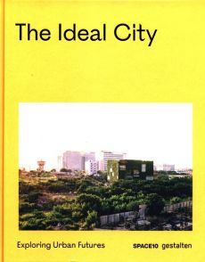 The Ideal City