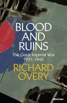 Blood and Ruins - Richard Overy