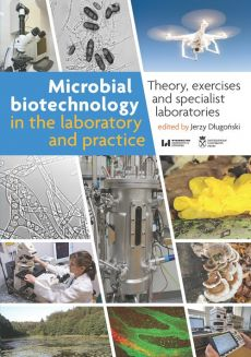 Microbial biotechnology in the laboratory and practice
