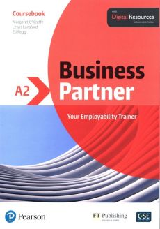 Business Partner A2 Coursebook with Digital Resources - Lewis Lansford, Margaret O'Keeffe, Ed Pegg