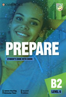 Prepare Level 6 Student's Book with eBook - James Styring, Nicholas Tims